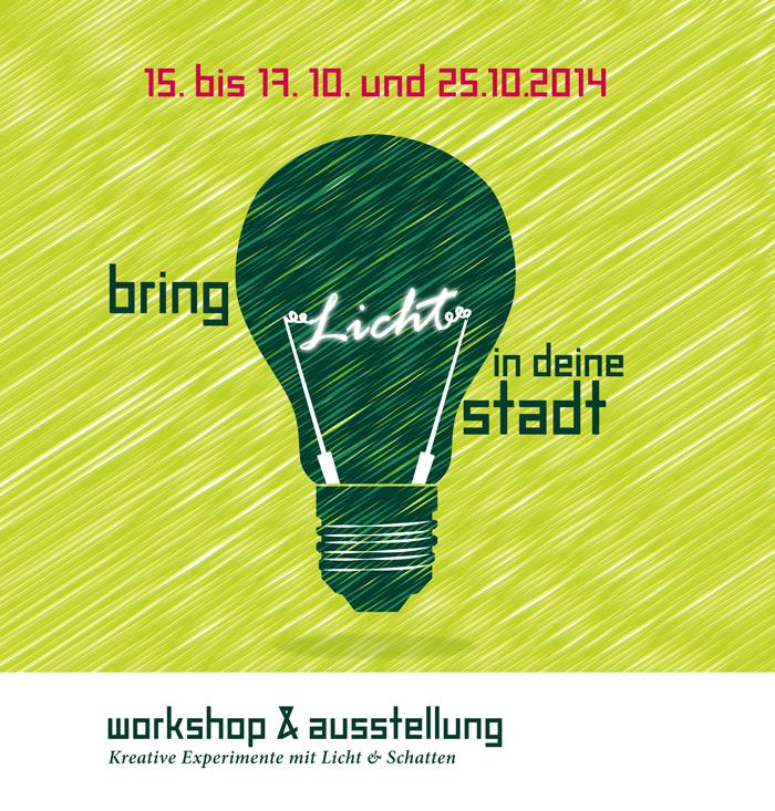 Bring Licht in deine Stadt - Lichterfest & Ausstellung