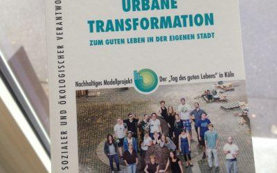 Jetzt erhältlich: Urbane Transformation – Zum Tag des Guten Lebens in der eigenen Stadt