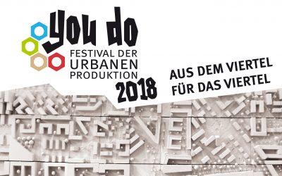 YOU DO – Festival der urbanen Produktion in der Werkhalle. Aus dem Viertel für das Viertel.