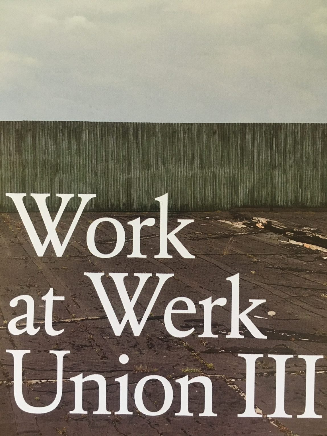 Work at Werk Union III : tchǎ' . sol . Boden